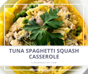 NJ Personal Wellness Coach Audrey Zona Recipe Tuna spaghetti squash casserole recipe feature image