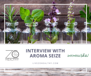 Interview with Aroma Seize Feature Image of herbs