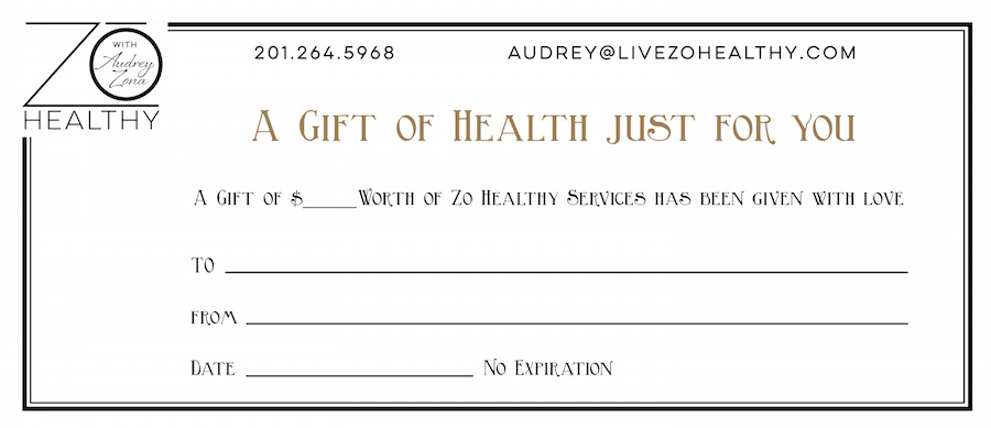 Audrey Zona NJ Integrative Personal Health Coach Favorite Valentine's Day Gifts Zo Healthy Gift Certificate