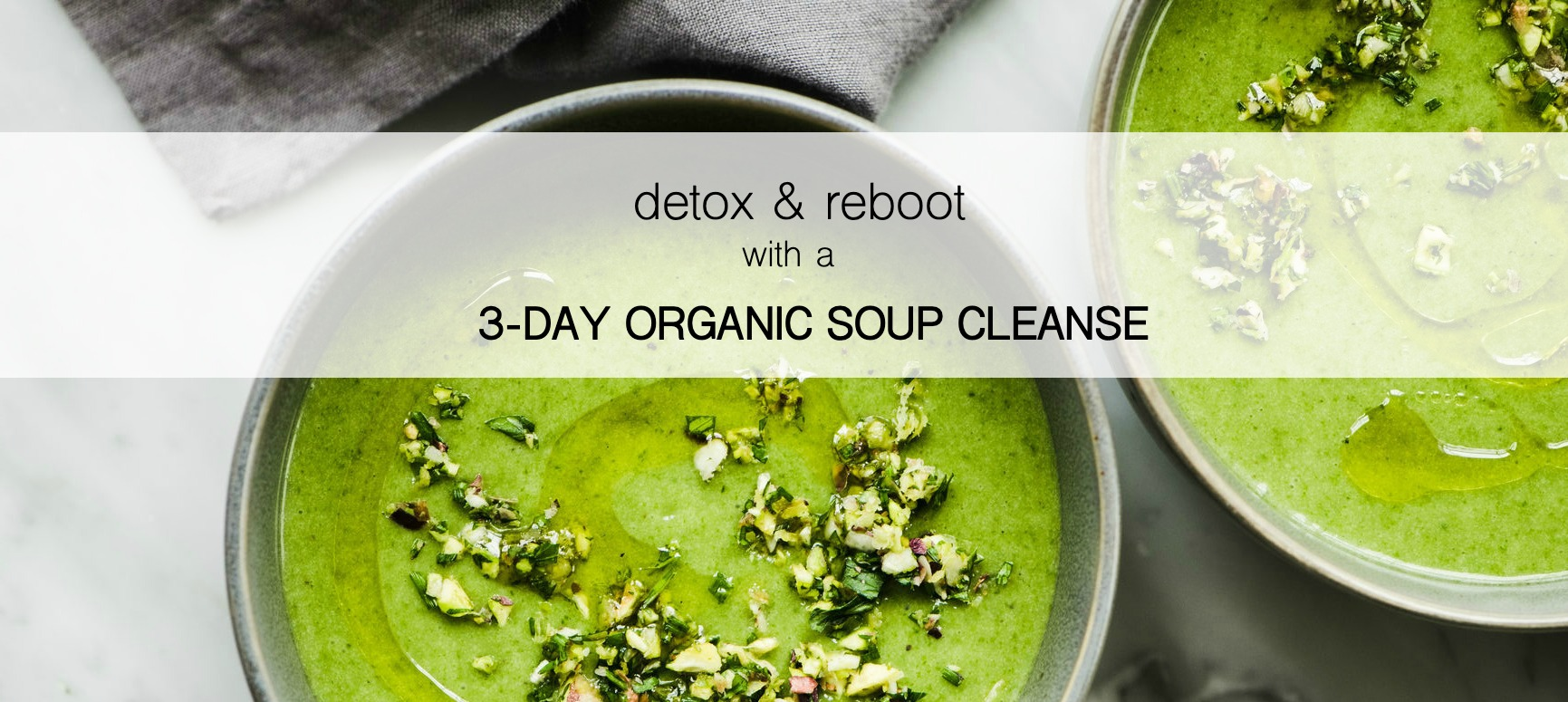 Green Soup Cleanse