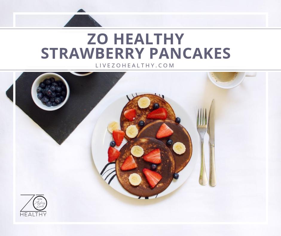 NJ Personal Health Coach Integrative Health Coach Audrey Zona Zo Healthy Strawberry Pancakes