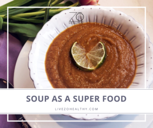 NJ Personal Health Coach Integrative Health Coach Audrey Zona Soup as a Super Food