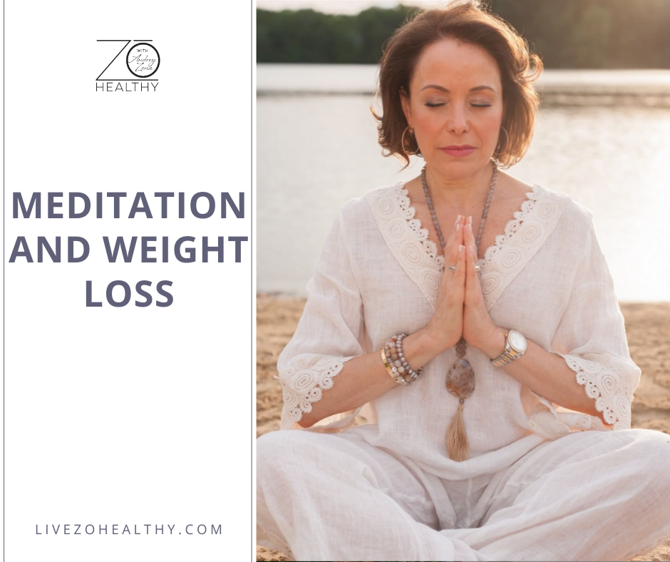Meditation and Weight Loss with NJ Integrative Health Coach Audrey Zona, Live Zo Healthy